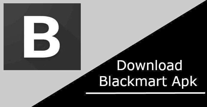 BlackMart APK Download Latest Version