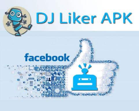 Dj Liker APK Download Latest Version