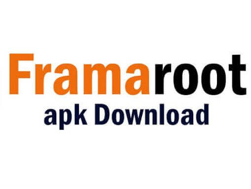 Framaroot APK Download Latest Version