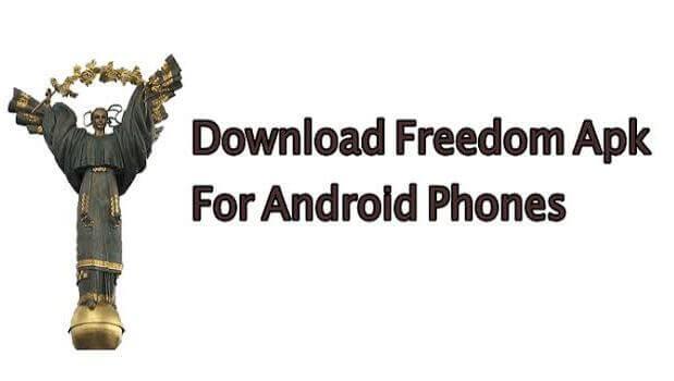 Freedom APK Download Latest Version