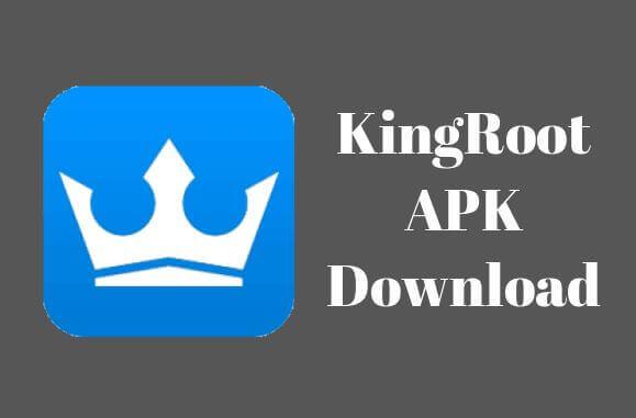 Kingroot APK Download Latest Version