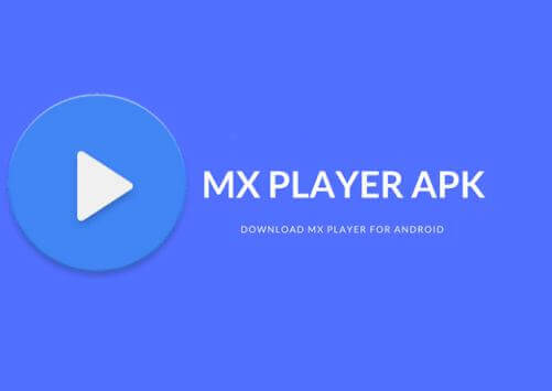 Mx Player APK Download Latest Version