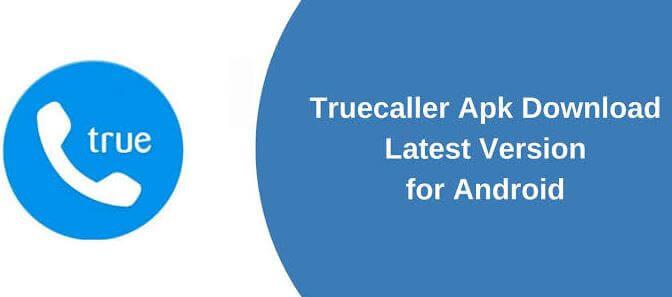 TrueCaller APK Download Latest Version