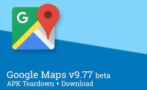 Google Maps APK Download Latest Version
