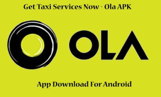 Ola APK Download Latest Version